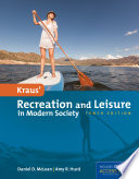 """Kraus' Recreation and Leisure in Modern Society"" by Daniel McLean, Amy Hurd, University of Nevada Las Vegas Daniel McLean"