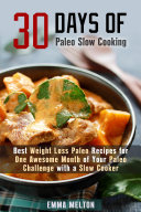 30 Days of Paleo Slow Cooking  Best Weight Loss Paleo