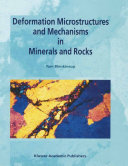 Deformation Microstructures and Mechanisms in Minerals and Rocks [Pdf/ePub] eBook