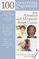 100 Questions Answers About Advanced And Metastatic Breast Cancer
