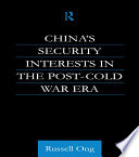 China S Security Interests In The Post Cold War Era