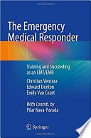 The Emergency Medical Responder