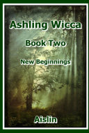 Ashling Wicca, Book Two