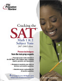 Cracking the SAT Math 1 and 2 Subject Tests 2007 2008