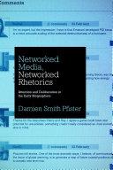 Networked Media  Networked Rhetorics