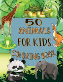 50 Animals For Kids Coloring Book