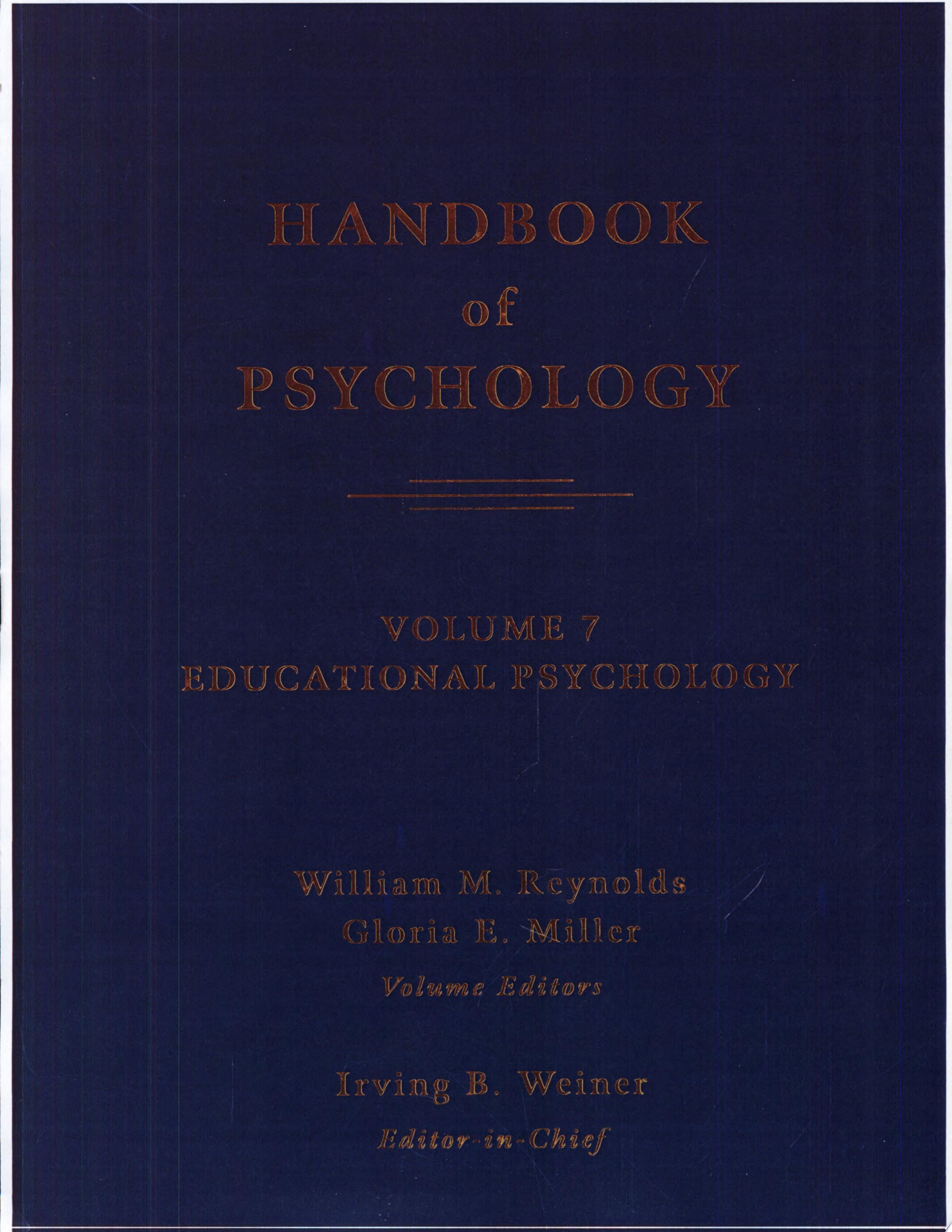 Handbook of Psychology  Educational Psychology