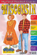 My First Pocket Guide About Wisconsin