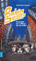 Robin Sylvestre 3 - Voyage au coeur de la ville Pdf/ePub eBook