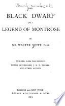 Waverley Novels  The black dwarf and A legend of Montrose