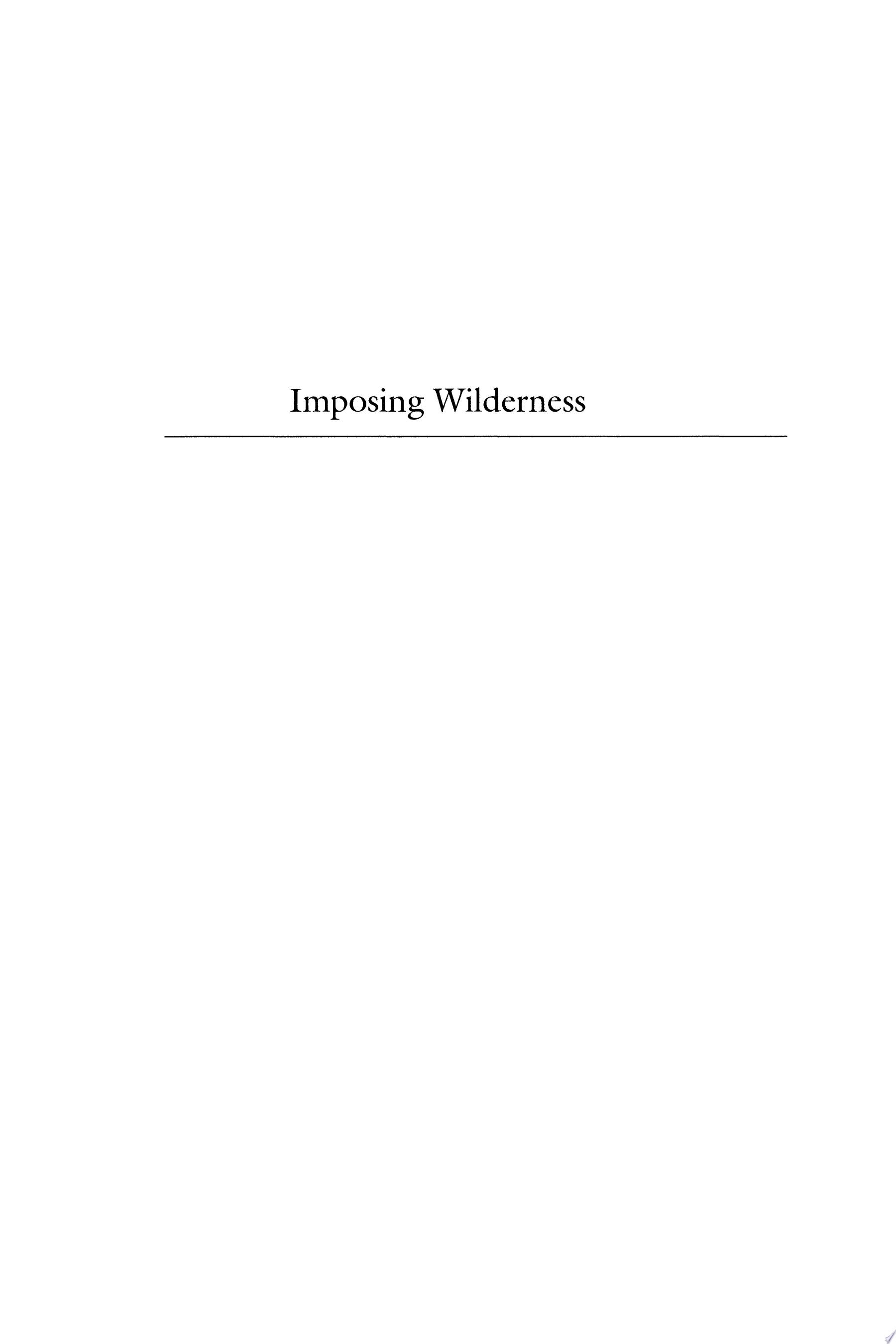 Imposing Wilderness