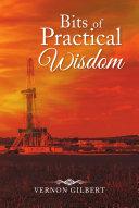 Bits of Practical Wisdom
