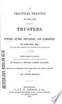 A Practical Treatise On The Law Relating To Trustees
