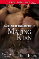 Mating Kian [Darkfall Mountain Pack 12] [Pdf/ePub] eBook