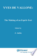 Yves de Vallone: The Making of an Esprit-Fort