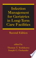 Infection Management for Geriatrics in Long Term Care Facilities