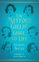 The Mitford Girls  Guide to Life