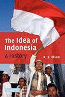 The Idea of Indonesia