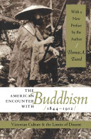 The American Encounter with Buddhism  1844 1912 Book PDF