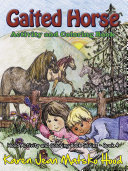 Gaited Horse Activity and Coloring Book