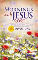 Mornings with Jesus 2021 Pdf/ePub eBook
