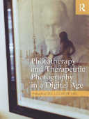 Phototherapy and Therapeutic Photography in a Digital Age Pdf