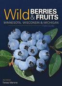 Wild Berries   Fruits Field Guide of Minnesota  Wisconsin   Michigan