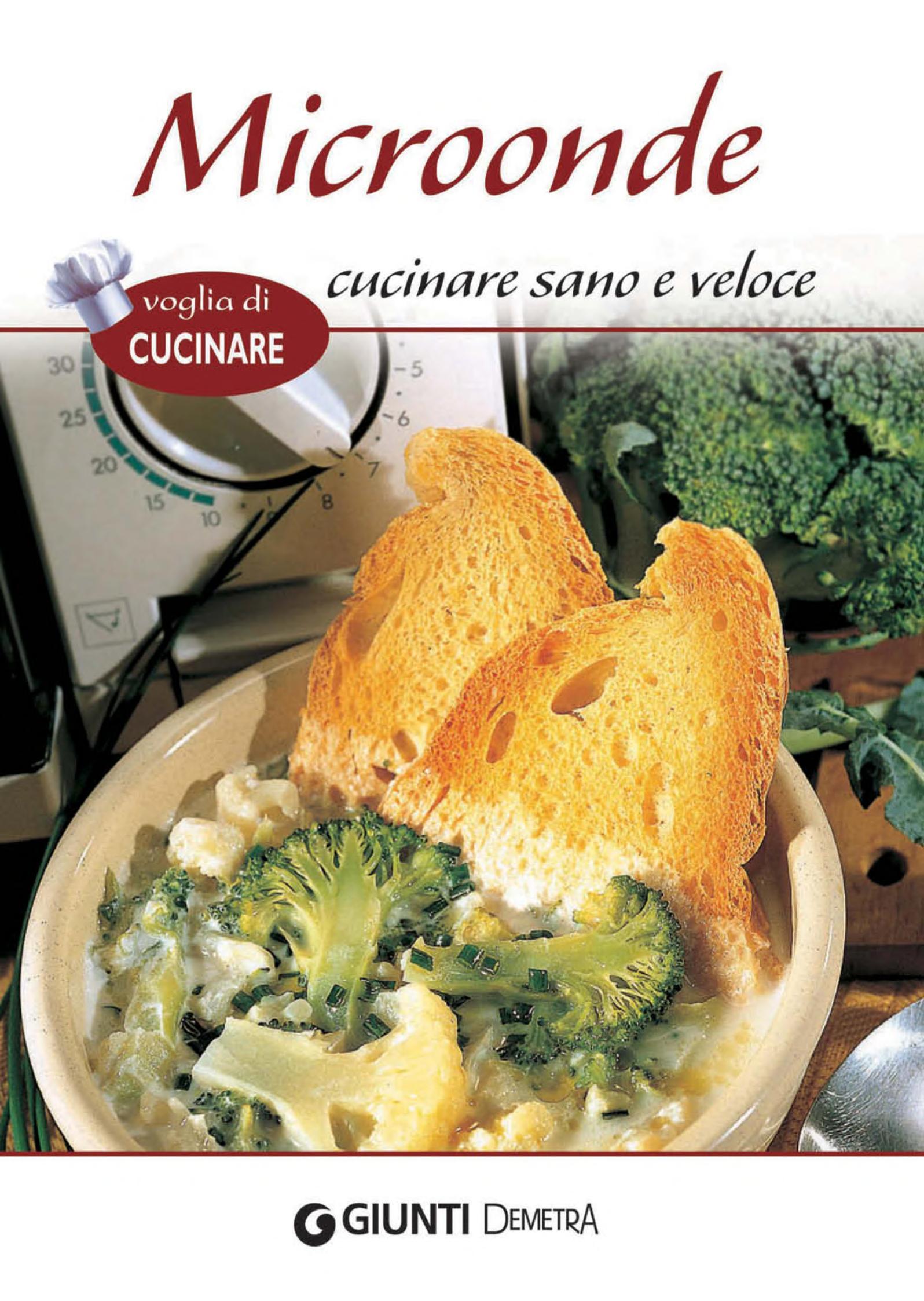 Microonde cucinare sano e veloce