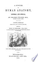 A System of Anatomy  General and Special