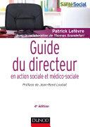 Pdf Guide du directeur en action sociale et médico-sociale - 4e éd. Telecharger