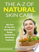 The A Z Of Natural Skin Care