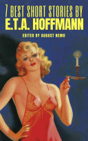 7 best short stories by E T A  Hoffmann