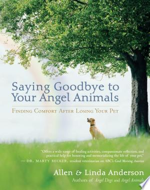 Download Saying Goodbye to Your Angel Animals online Books - godinez books