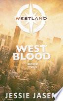West Blood (Westland, Book 2)