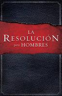 La Resolución para Hombres [Pdf/ePub] eBook