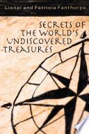 Secrets of the World's Undiscovered Treasures Pdf/ePub eBook