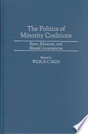 The Politics of Minority Coalitions