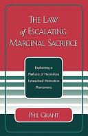 The Law of Escalating Marginal Sacrifice