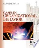 Cases in Organizational Behavior