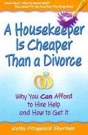 A Housekeeper is Cheaper Than a Divorce