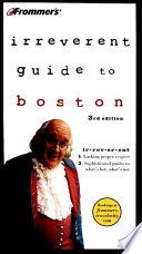 Frommer's? Irreverent Guide to Boston