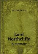 Lord Northcliffe Pdf/ePub eBook