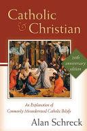Catholic and Christian