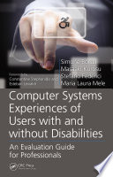Computer Systems Experiences Of Users With And Without Disabilities Book PDF