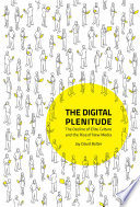 link to The digital plenitude : the decline of elite culture and the rise of digital media in the TCC library catalog