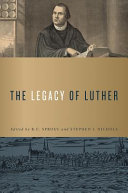 The Legacy of Martin Luther
