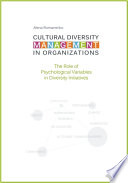 Cultural Diversity Management in Organizations  The Role of Psychological Variables in Diversity Initiatives