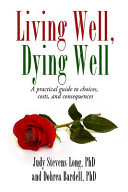 Living Well  Dying Well
