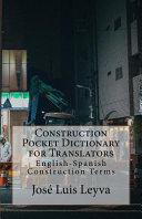 Construction Pocket Dictionary for Translators