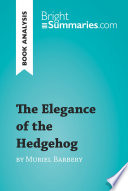 The Elegance of the Hedgehog by Muriel Barbery  Book Analysis